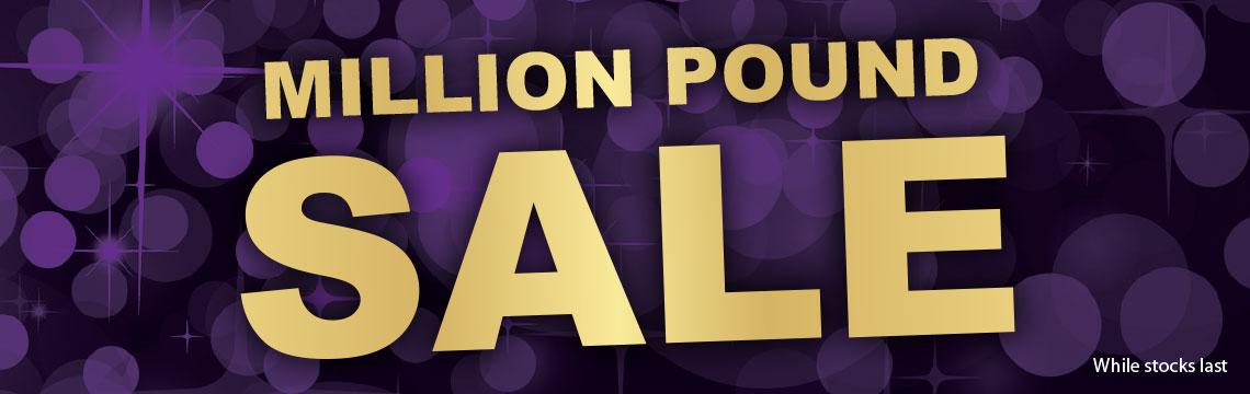 Million £ Sale