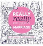 Really, Really Busy Person's Book on Marriage, The