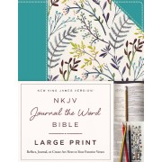 NKJV Journal the Word Bible Large Print HB
