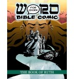 Book of Ruth, The: Word For Word Bible Comic
