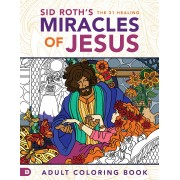 Sid Roth's the 31 Healing Miracles of Jesus