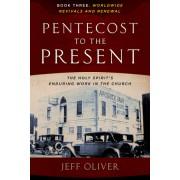Pentecost to the Present Book Three