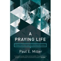 Praying Life, A