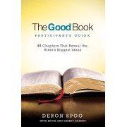 Good Book Participants Guide, The