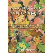 Acorns And Archangels