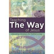 Teaching the Way of Jesus