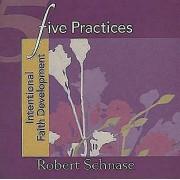 Five Practices - Intentional Faith Development