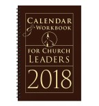 Calendar & Workbook for Church Leaders 2018