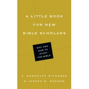 Little Book For New Bible Scholars, A