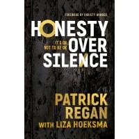 Honesty Over Silence