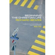 Beginning The Christian Life