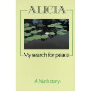 Alicia - My Search For Peace