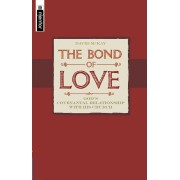 Bond Of Love, The