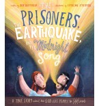 Prisoners, the Earthquake and the Midnight Song, The