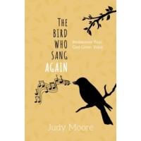 Bird Who Sang Again, The
