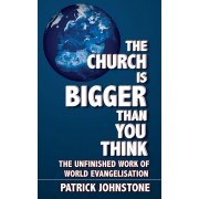 Church Is Bigger Than You Think, The