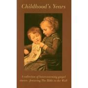 Childhood Years
