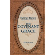 Covenant Of Grace, The