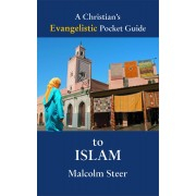 Christian's Evangelistic Pocket Guide To Islam, A