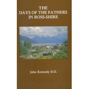 Days Of The Fathers In Ross-Shire, The