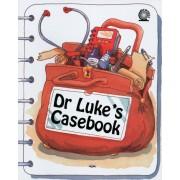 Dr. Luke'S Casebook