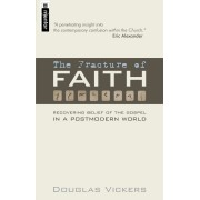 Fracture Of Faith, The