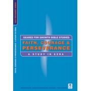 Faith, Courage & Perseverance