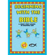 Child's First Lessons In Knowing God, A
