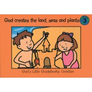God Creates The Land, Seas And Plants
