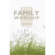 Family Worship Book, The