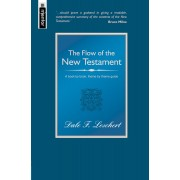 Flow Of The New Testament, The