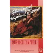 Gleanings Of Highland Harvest