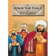 Jesus The Child