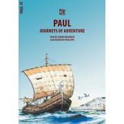 Paul: Journeys of Adventure