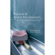 Love Of God In The Classroom, The