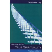 Learning About True Spirituality