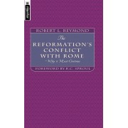 Reformation's Conflict With Rome, The