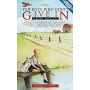 Ten Boys Who Didn'T Give In
