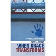 When Grace Transforms