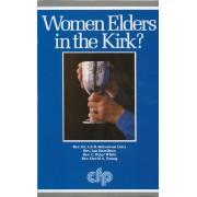 Women Elders In The Kirk?