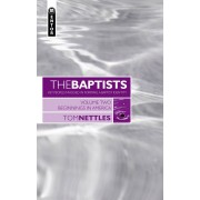 Baptists, The: Beginnings In America Vol.2