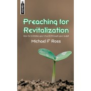 Preaching For Revitalization