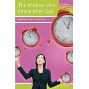 Mother Who Seeks After God, The