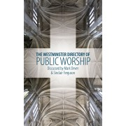 Westminster Directory Of Public Worship, The