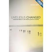 Lives Jesus Changed