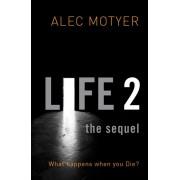 Life 2: The Sequel