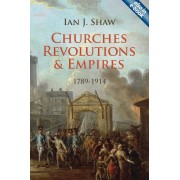 Churches, Revolutions And Empires