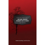 Christian's Pocket Guide To Being Made Right With God, A