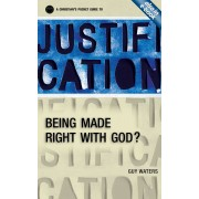 Christian's Pocket Guide To Justification, A