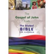 Cev Gospel Of John From The Global Bible For Children